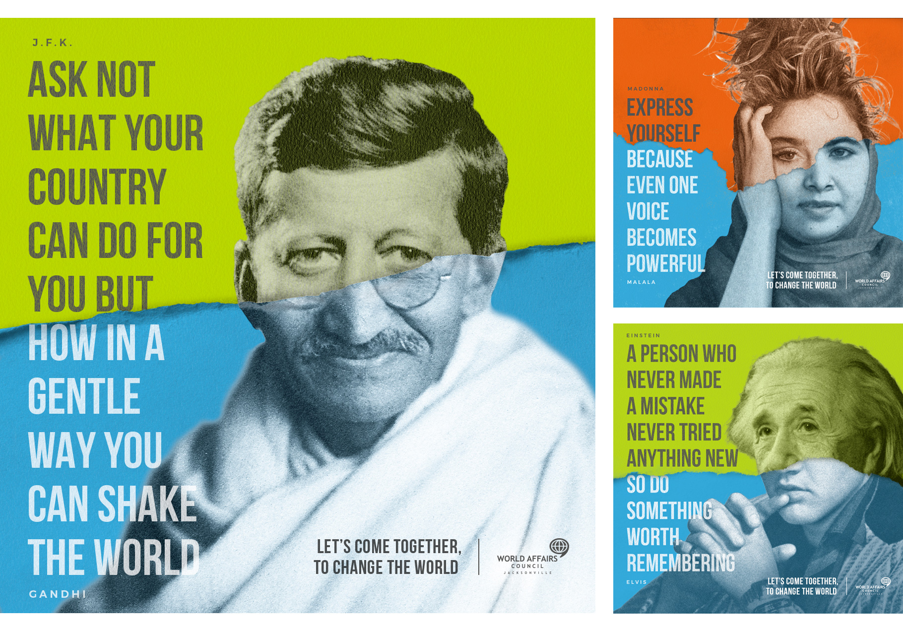 World Affairs Council ads: JFK and Gandhi, Madonna and Malala, and Einstein and Elvis.