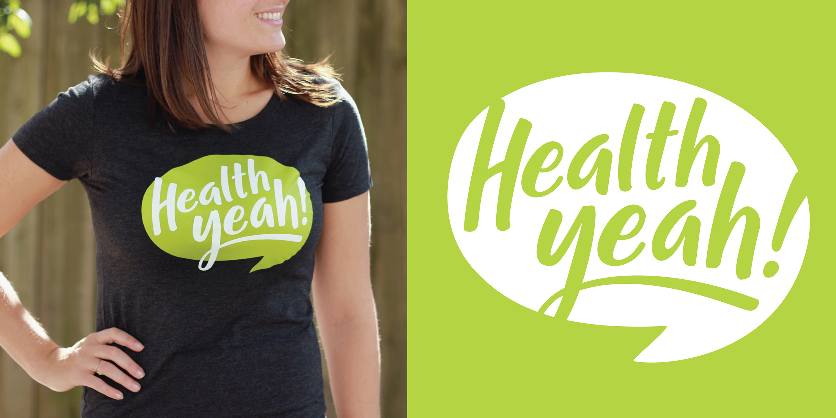 "A woman wears a T-shirt with a logo that says ""Health yeah!"" next to a graphic of the logo."