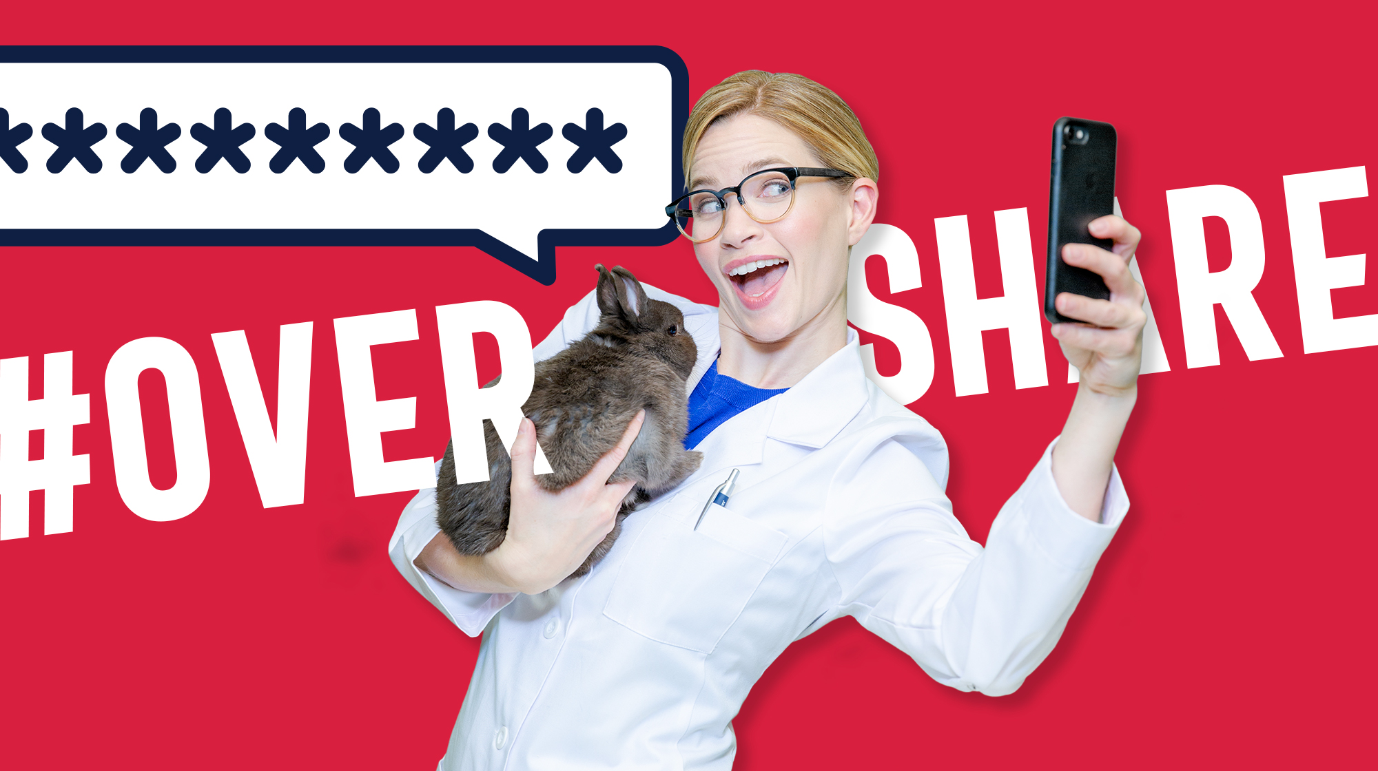 The hashtag #Overshare appear behind a woman in a white lab coat holding a rabbit while taking a selfie