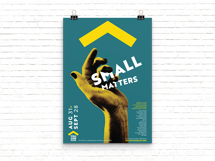 "A poster for the Yellow House exhibition ""Small Matters"""