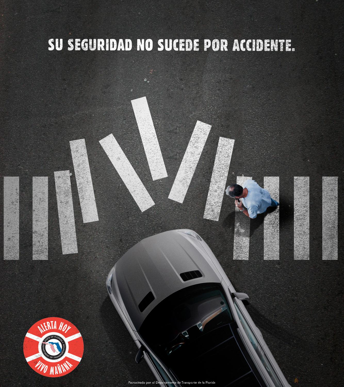 """ad that reads: """"Su seguridad no sucede por accidente."""""""