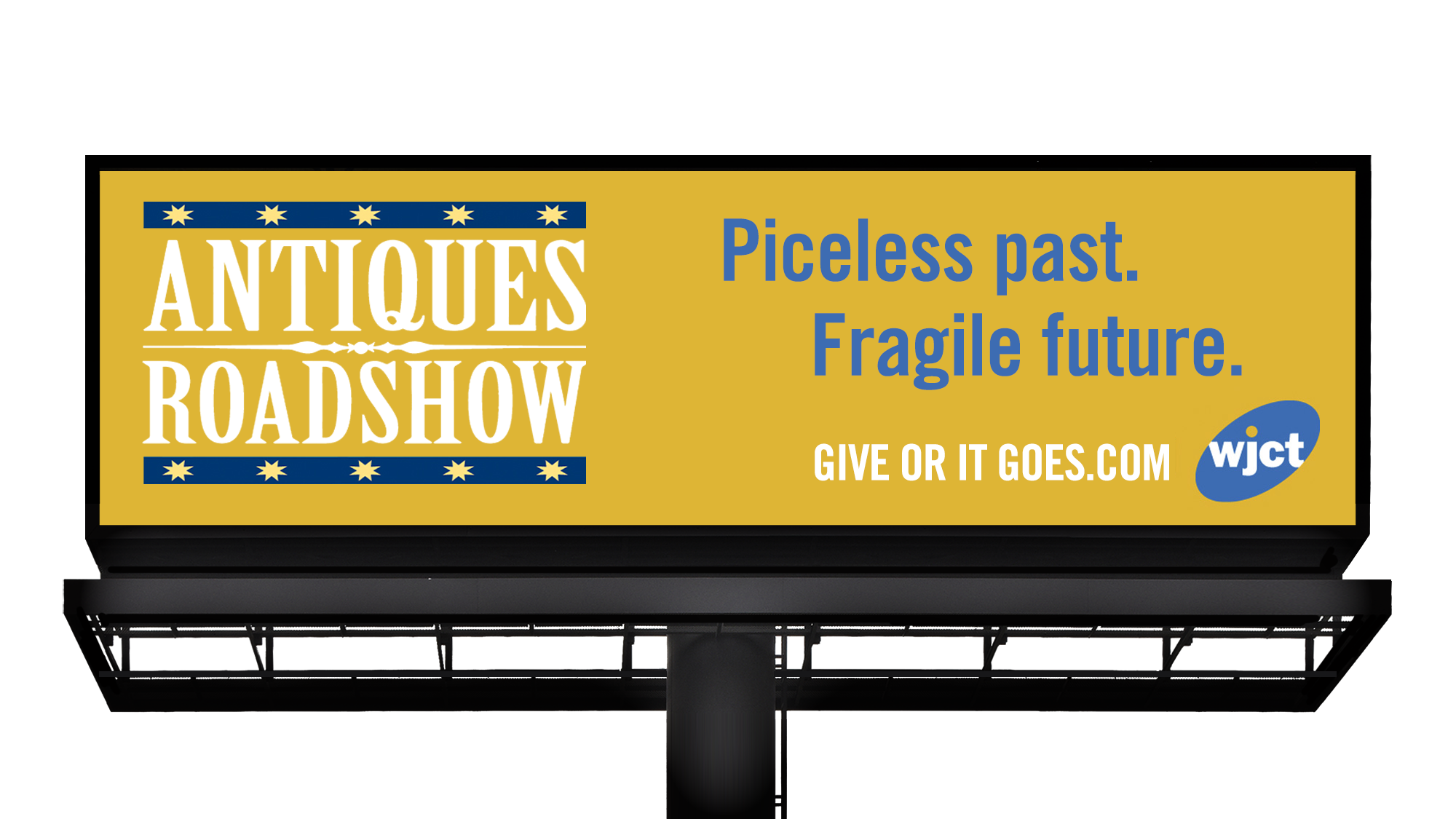 """WJCT billboard that says: """"Priceless past. Fragile future."""""""